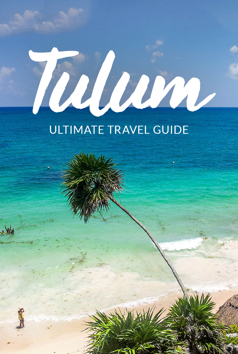 Tulum, Mexico Travel Guide