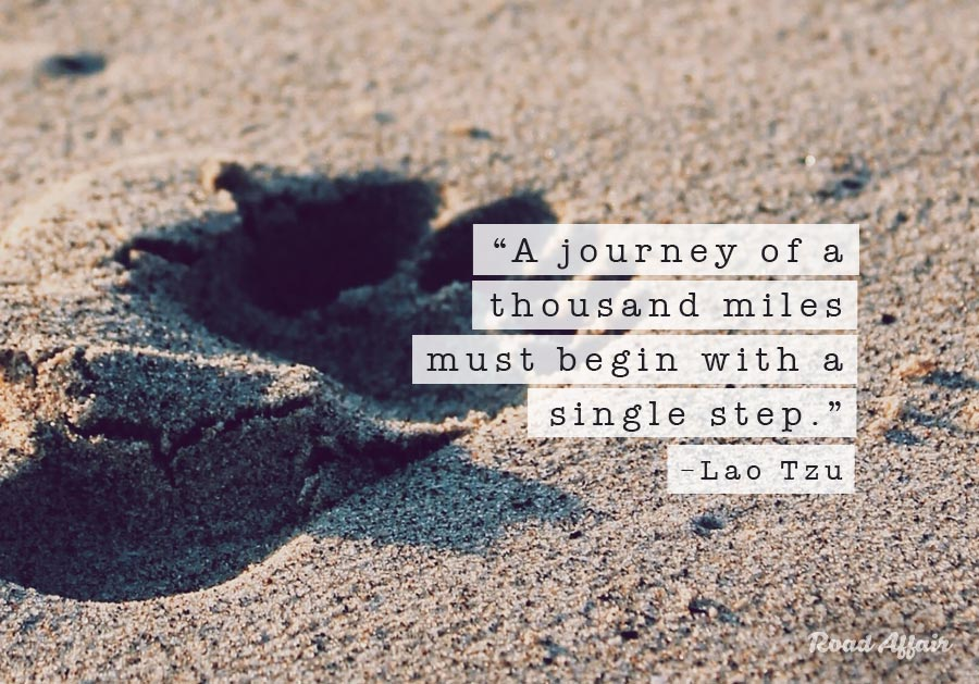 """a journey of thousand miles begin with a single step A journey of a thousand miles must begin with a single step""""-lao tzu """"this is only the beginning of a lifelong lesson""""this is only the beginning of a."""