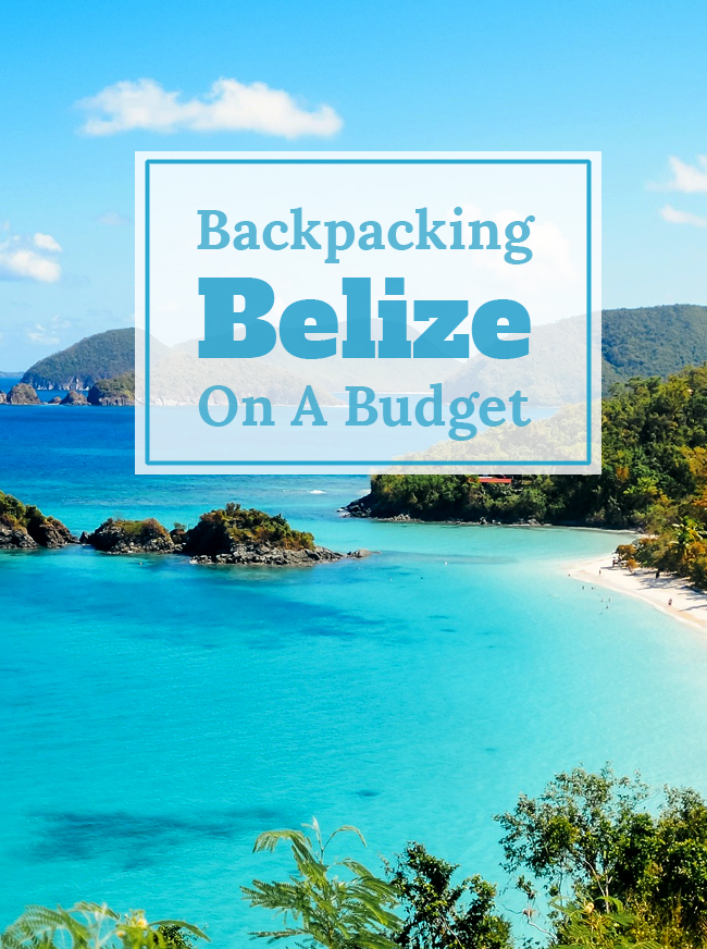 Backpacking Belize on a Budget Pin
