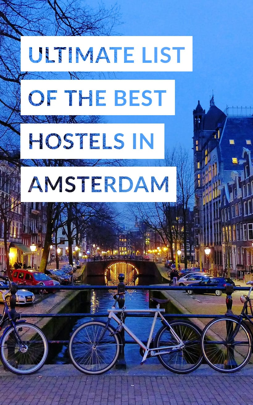 Ultimate List of the Best Hostels in Amsterdam