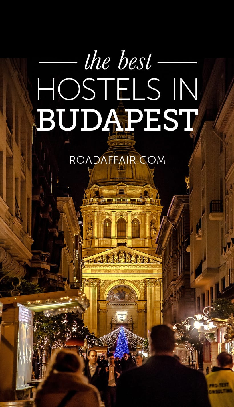 Here is a List of the Best Hostels in Budapest
