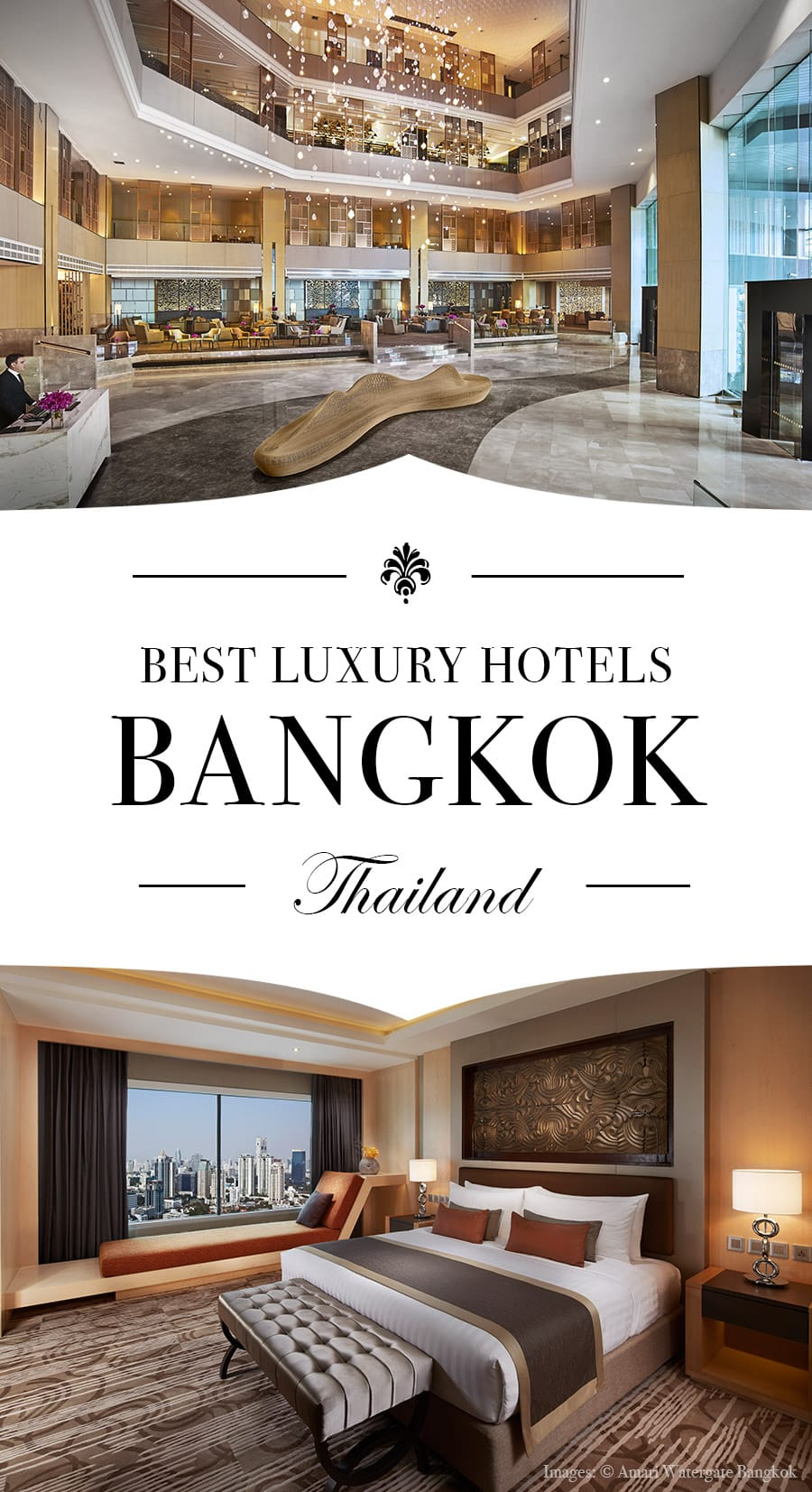 Best Luxury Hotels in Bangkok Thailand. Images: © Amari Watergate Bangkok