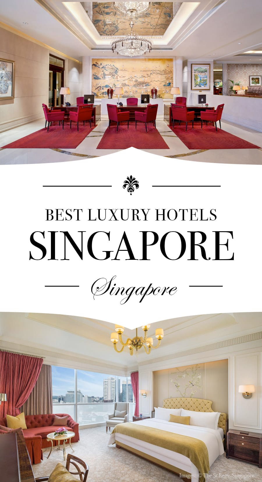 3 Best Luxury Hotels In Singapore Road Affair