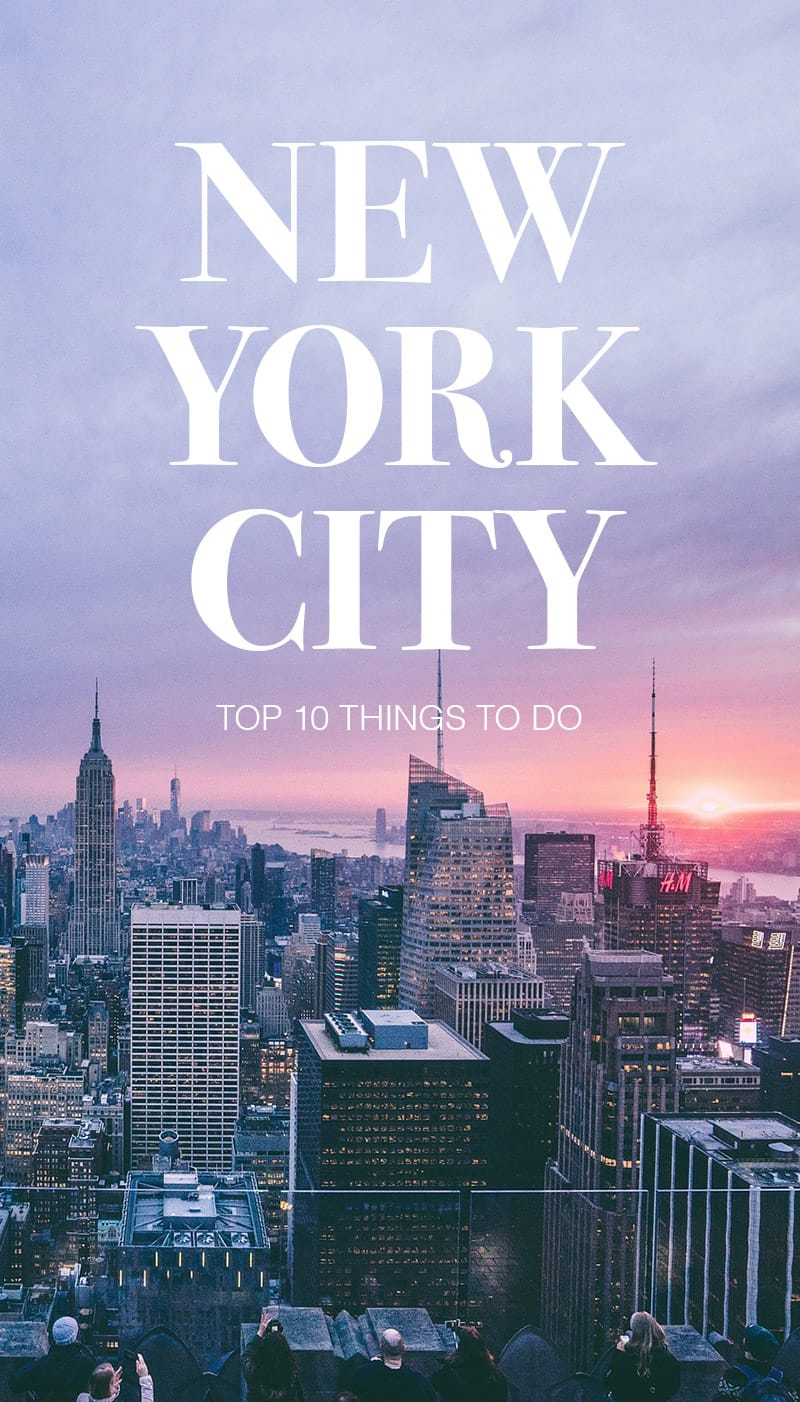 10 best things to do in new york city road affair for Thing to do new york