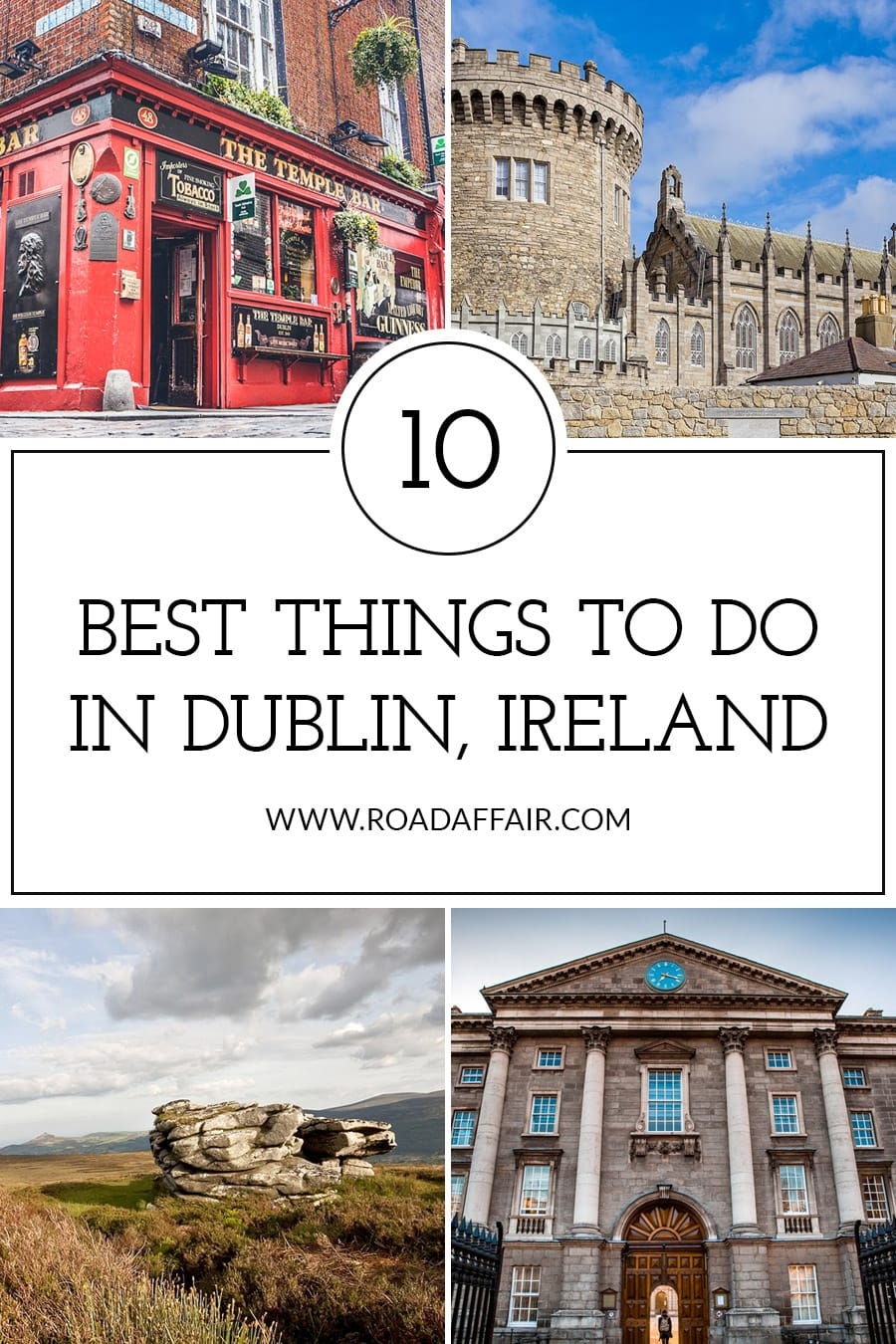 Best Things to Do in Dublin Ireland