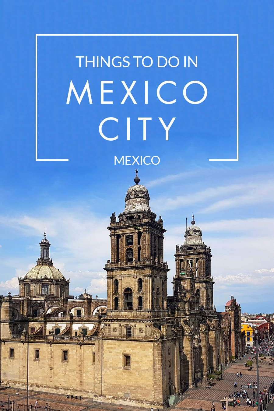 Best Things to Do in Mexico City