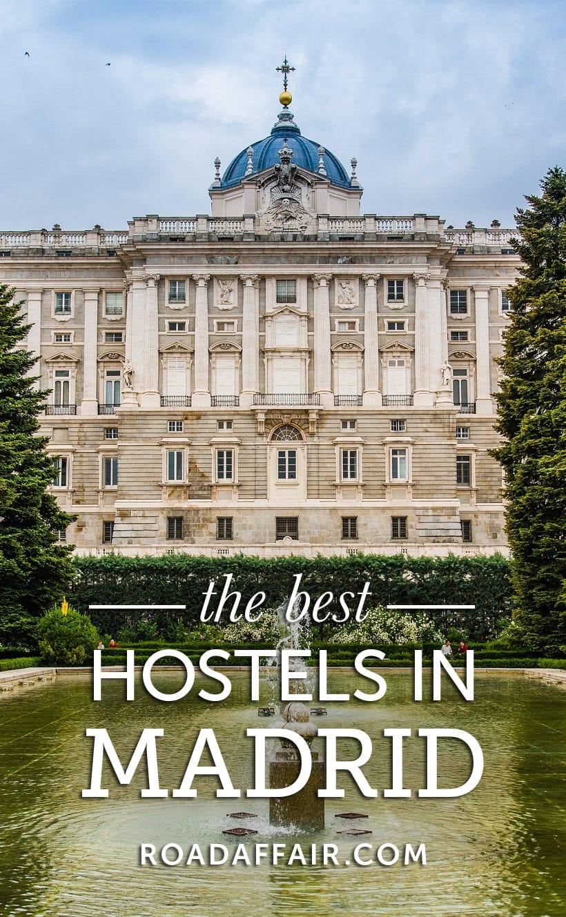 10 Best Hostels In Madrid Spain Road Affair