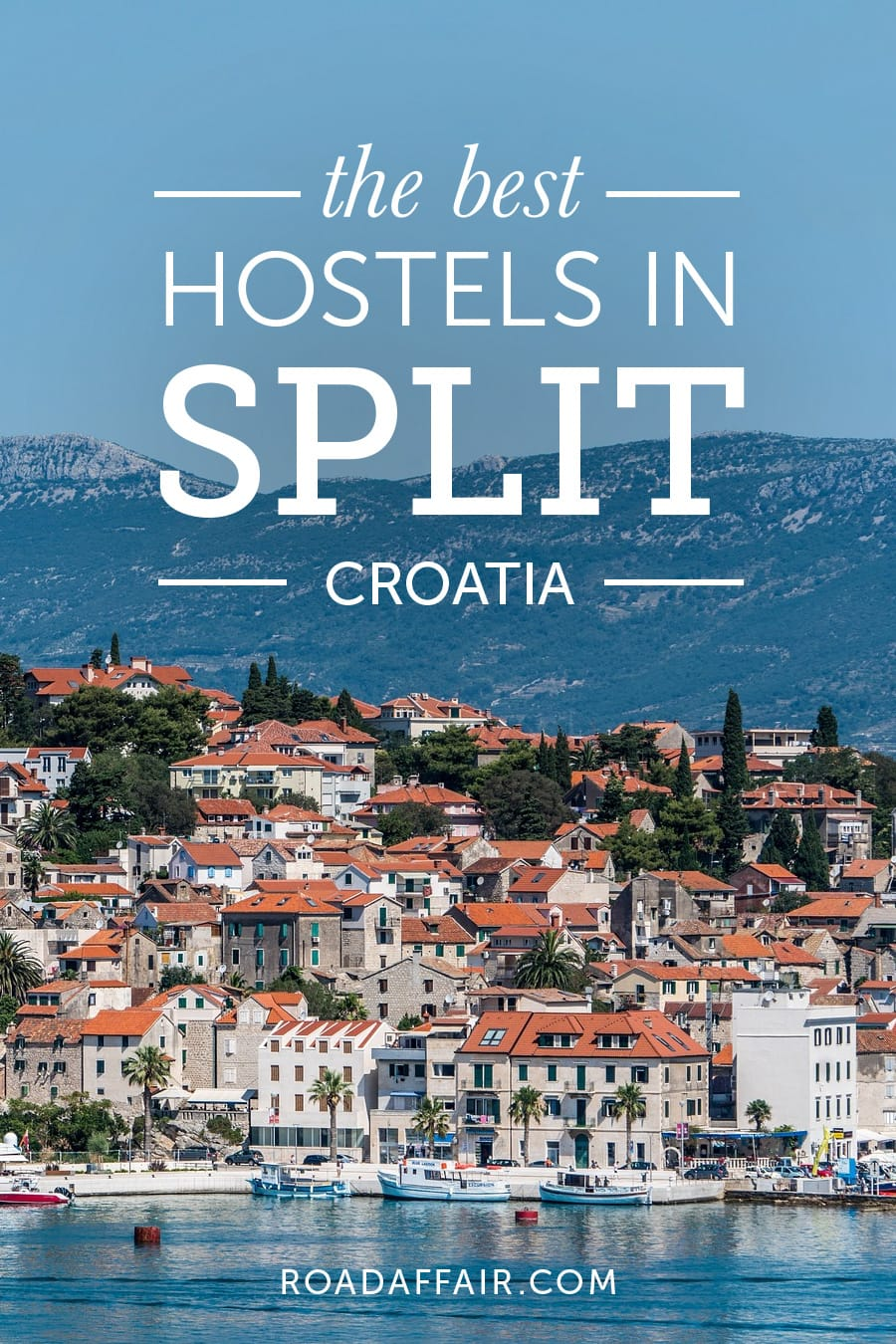 Best Hostels in Split, Croatia
